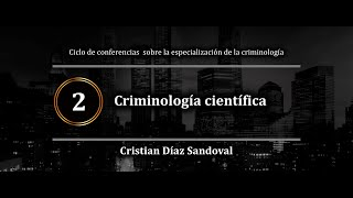 Criminología científica | Cristian Díaz Sandoval