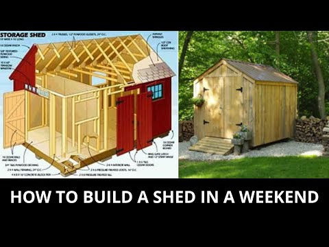 How To Build A Shed In A Weekend Amazing Diy Shed Plans Easy Diy