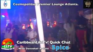#spiceofficial #spice #kingpromotions #caribbeanlifetv #cltv #cosmopolitanLounge