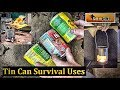 Tin Cans :12 Survival Hacks/ Uses