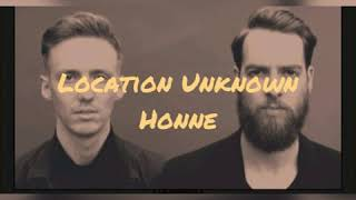 Lirik Location Unknown (Honne feat. Georgia)