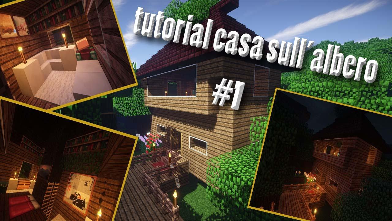 Minecraft come costruire una casa sull 39 albero parte 1 youtube - Casa sull albero minecraft ...