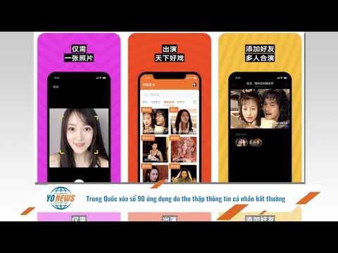 Trung Quốc xóa sổ 90 ứng dụng do thu thập thông tin cá nhân bất thường? Yo News