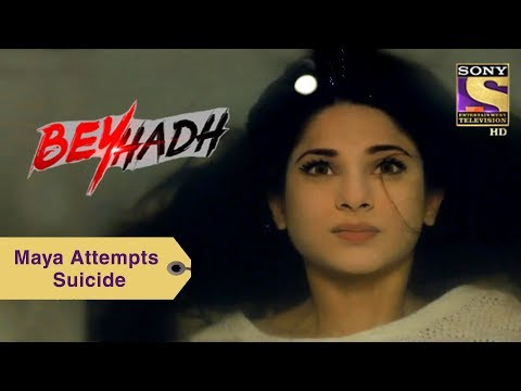 Your Favorite Character | Maya Attempts Suicide | Beyhadh