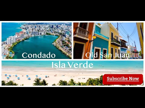 What's the Difference Between Old San Juan - Condado - Isla Verde Puerto Rico Luxury Real Estate