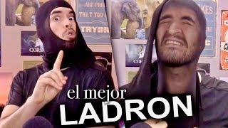 SOY EL MEJOR LADRON DEL MUNDO !!