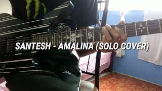 Santesh - Amalina (Guitar Cover)