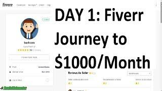 Day 1: fiverr journey to $1000/month - make money on & arbitrage