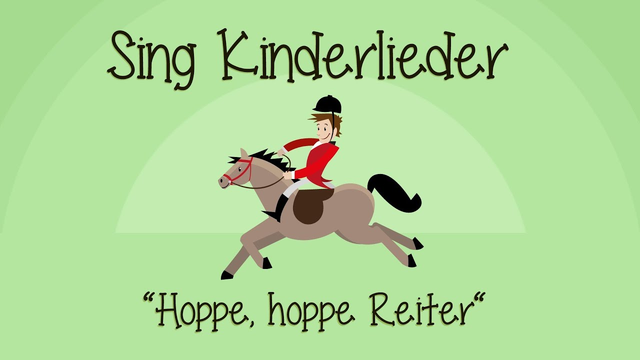 Hoppe, hoppe Reiter - Kinderlieder zum Mitsingen | Sing Kinderlieder ...