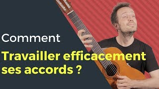 Comment travailler efficacement ses accords ?