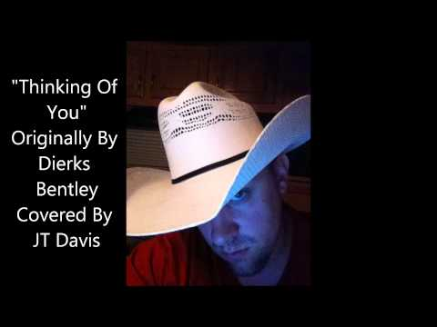 dierks bentley thinking of you cover youtube. Cars Review. Best American Auto & Cars Review