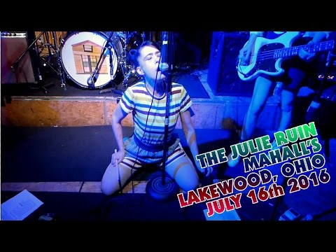 the JULIE RUIN - Mahall's Lakewood, Ohio - 7/16/16