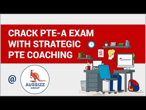 Crack PTE-A Exam with strategic PTE Coaching @ Aussizz Group