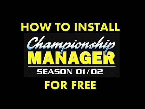 How to LEGALLY Install and Play Championship Manager 01/02 for FREE