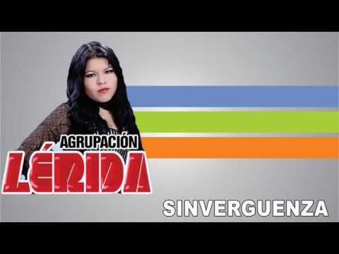 Agrupación Lerida - Sinverguenza (Audio en LINK)