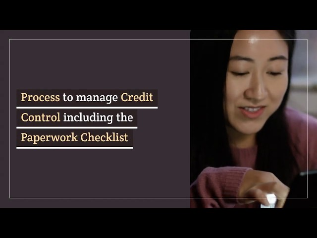 Process to manage Credit Control including the Paperwork Checklist
