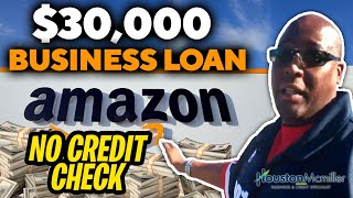 How To Get A $30k Amazon Business Loan For Bad Credit No Credit Check 2021?
