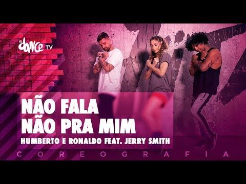 Não Fala Não Pra Mim - Humberto e Ronaldo feat. Jerry Smith | FitDance TV (Coreografia) Dance Video