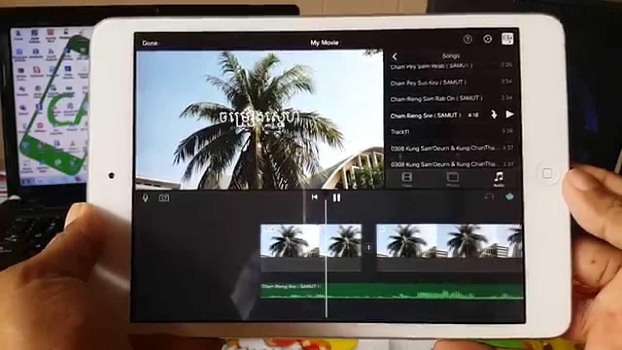How To Edit Video On Iphone Ipad With Imovie  ���បៀបកាត់តវីដេអូនៅលើ Iphone,  Ipad ���ាមួយកម្មវិធី Imovie