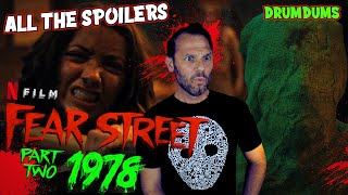 Fear Street Part 2: 1978 **ALL THE SPOILERS** 2021 review