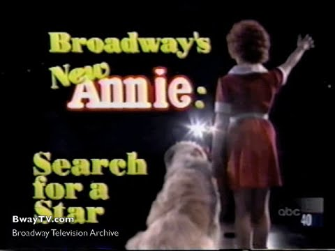 Broadway's New `Annie': The Search for a Star Feb 17, 1997