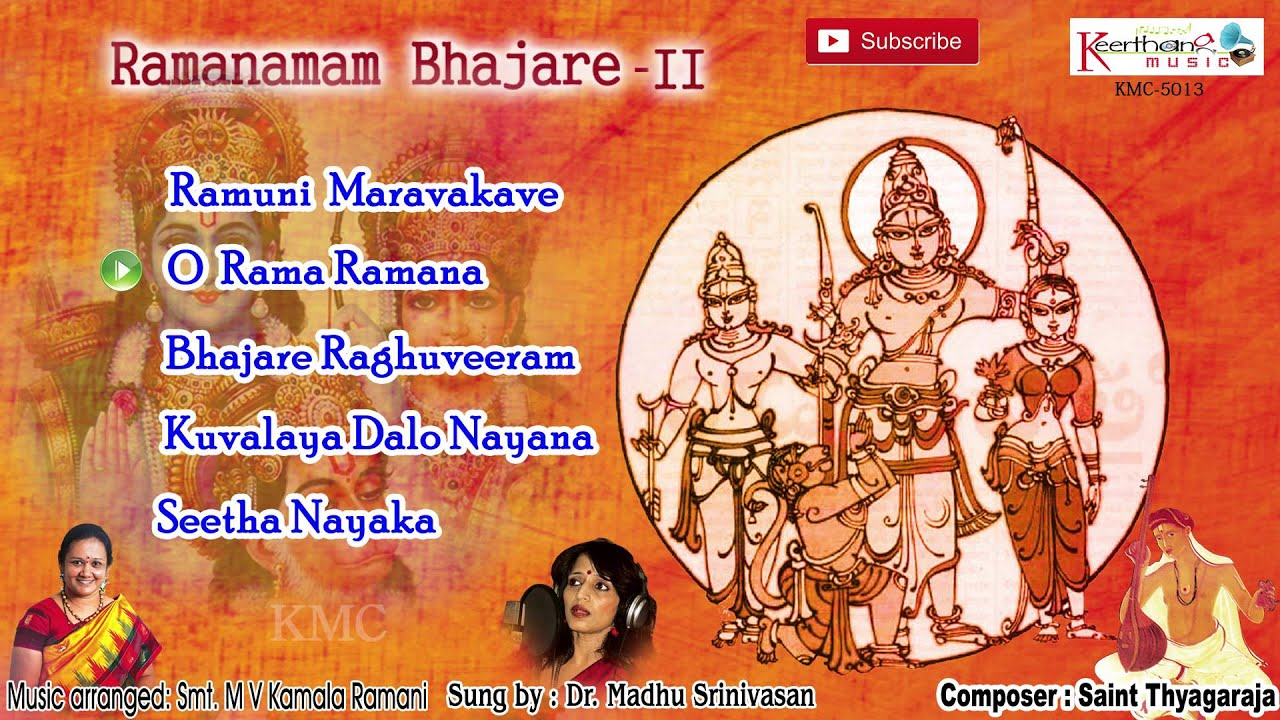 Ramanamam Bhajare Vol 2 || Saint Thyagaraja Krithis || Carnatic Classical Devotional Songs Jukebox