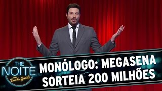 The Noite (26/11/15) - Monólogo: sobre a Mega Sena acumulada de 200 milhôes