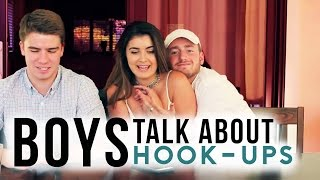 BOYS TALK ABOUT HOOK-UPS + COLLEGE