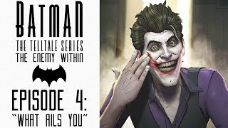 BatMan : [What Ails You] Episode 4 (The Enemy Within) Part 1 [No Commentary]