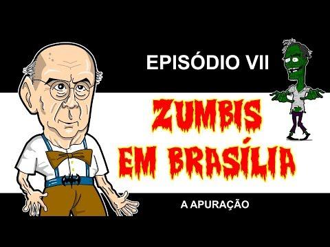 Zumbis em Brasília ep 7 - A apuração 1