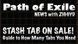 Path of Exile: Stash Tab Sale Today! How Many Stash Tabs Do You Need in PoE?