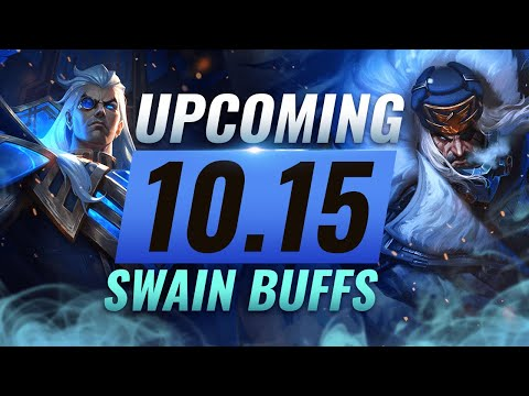 MASSIVE SWAIN BUFFS & Changes Coming in Patch 10.15 - League of Legends
