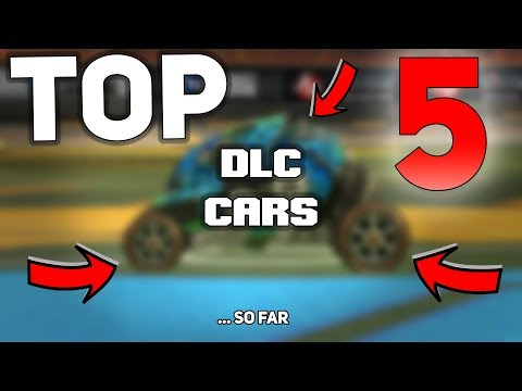 *TOP* 5 Rocket League DLC Cars