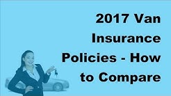 2017 Van Insurance Policies    How to Compare Car Insurance Online