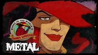 Where in the World is Carmen SanDiego Theme (METAL VERSION)