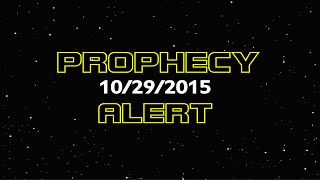 PROPHECY ALERT 10/29/15: TIME Is of the Essence!