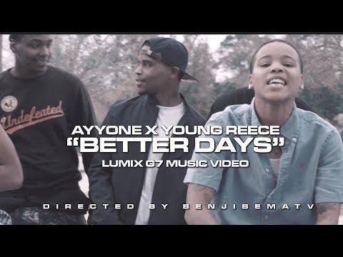 Ayyone x Young Reece - Better Days (LUMIX G7) Dir. by BenjiBemaTV
