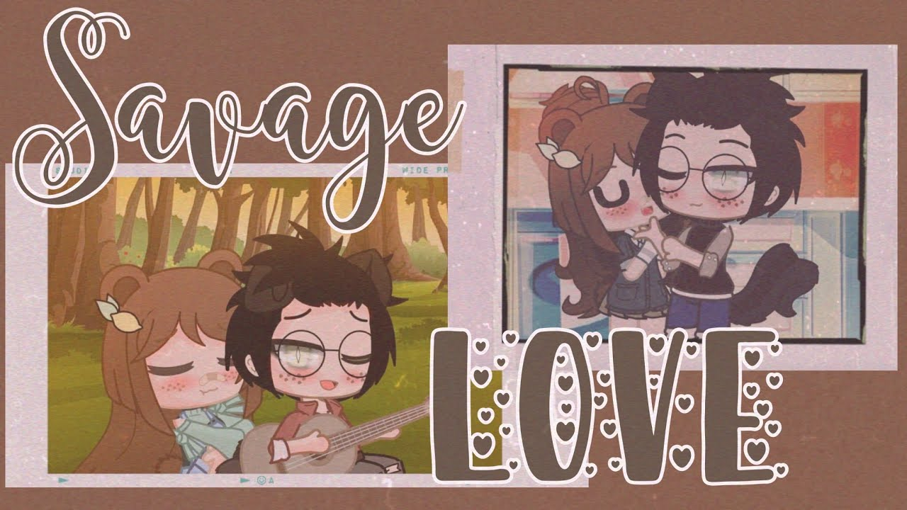 Savage love //meme//gacha club
