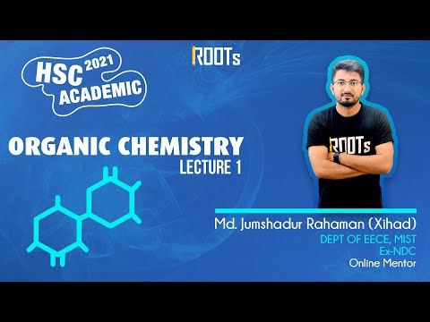 জৈব রসায়ন | Organic Chemistry | Part 01 | HSC 2021 Academic
