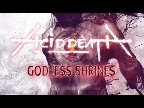 Acid Death Godless Shrines (Official Lyric Video) [7hard/7us] Mp3