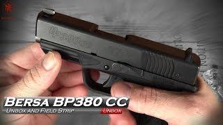 Bersa BP380CC Unboxing and Field Strip