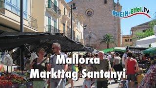 Markttag in Santanyí | Mallorca | Rhein-Eifel.TV