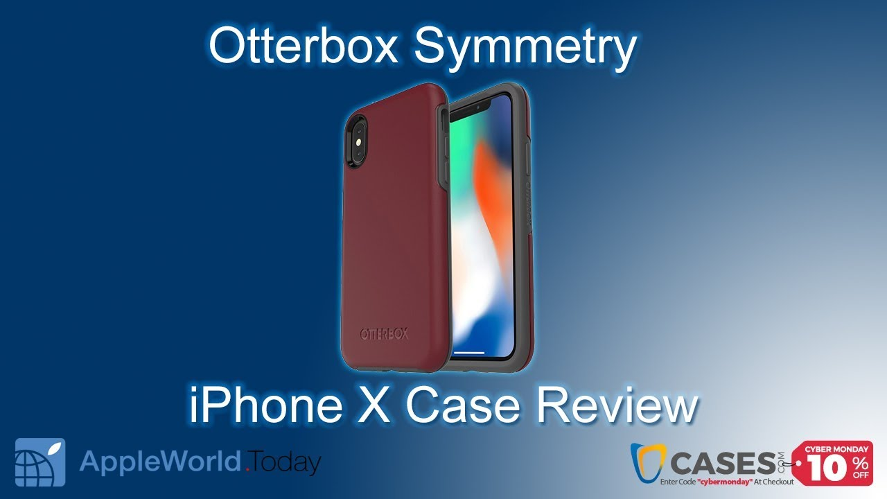 sale retailer 200c8 6d5d6 iPhone X - OtterBox Symmetry Case Review — Apple World Today