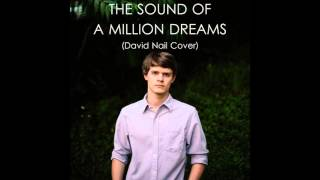 The Sound of a Million Dreams (David Nail Cover)