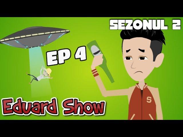 Eduard Show - Ghinion (Episodul 4)   Sezonul 2