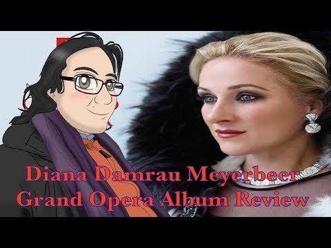 Diana Damrau Meyerbeer Grand Opera Album Review