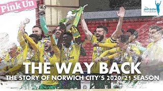 The Way Back The Story Of Norwich City S 2020 21 Championship Winning Season Documentary MP3