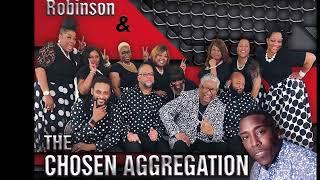 """OVERCOMERS"" - Joseph Robinson & The Chosen Aggregation"