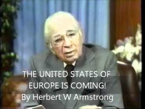 The United States of Europe IS COMING!! By Herbert W Armstrong