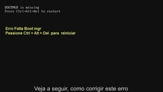 Tela Preta, Corrigir Falta Bootmgr - Windows 7